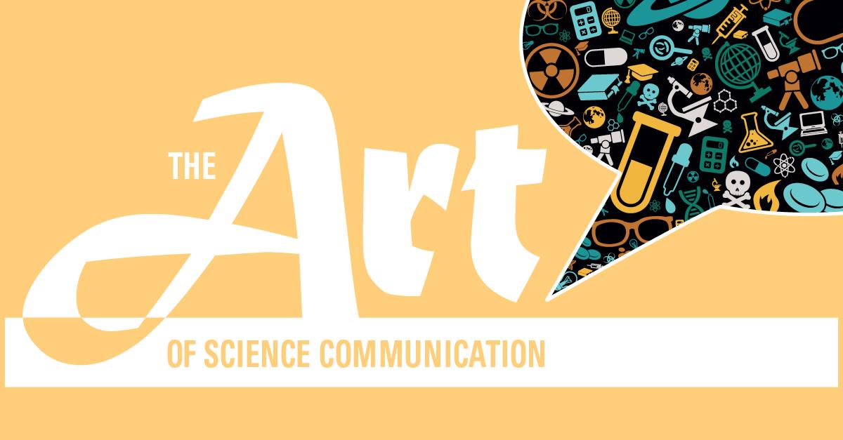 3605132c9cc The Art of Science Communication