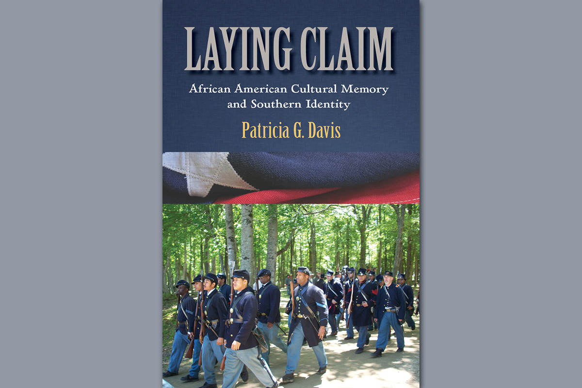 Laying Claim: African American Cultural Memory and Southern Identity